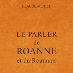 Le Parler de Roanne et du...