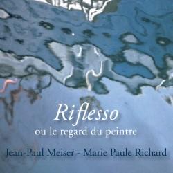 Riflesso ou Le Regard du...