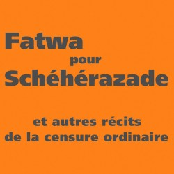 Fatwa pour Schéhérazade