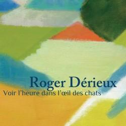 Roger Dérieux - Voir...