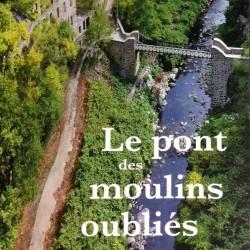 Le Pont des moulins oubliés
