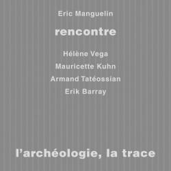 R21 - L'Archéologie, la trace