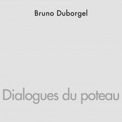 Dialogues du poteau