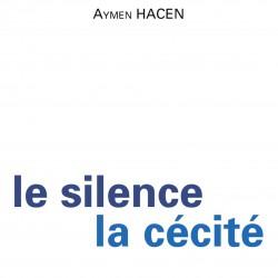 Le Silence, la cécité