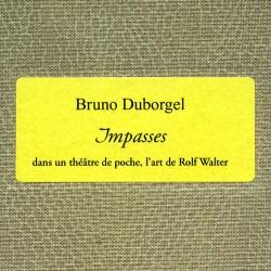 Impasses / Irrwege