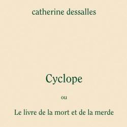 Cyclope ou Le livre de la...