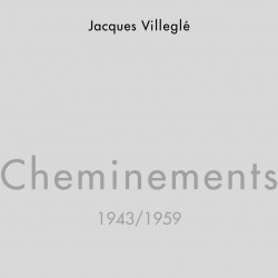Cheminements - 1943/1959