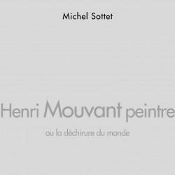 Henri Mouvant peintre, ou...