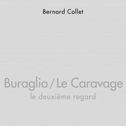 Buraglio / Le Caravage, le...