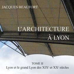 Architecture à Lyon - Tome...