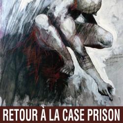 Retour à la case prison