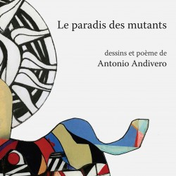 Le paradis des mutants