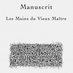 Manuscrit - Les mains du...
