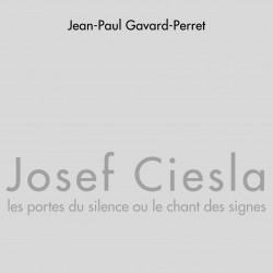 Josef Ciesla, les portes du...
